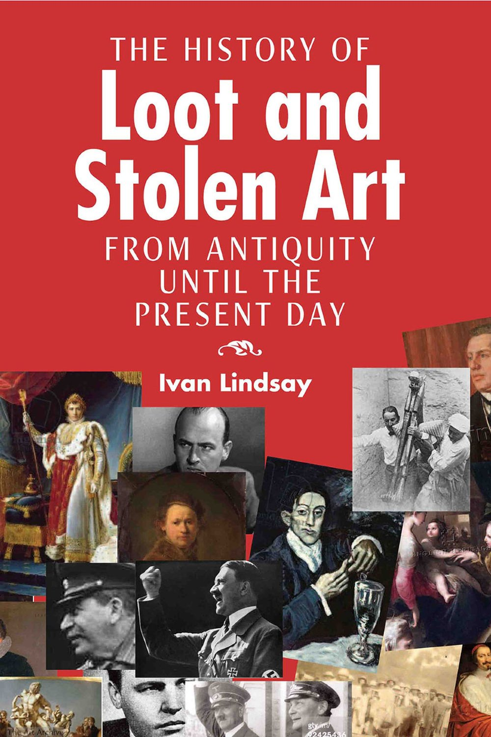 Art Theft and Looting Through History