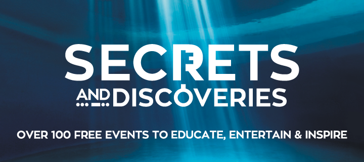 Secrets and Discoveries