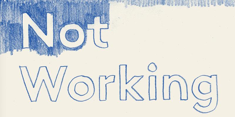 Not Working York Festival Of Ideas